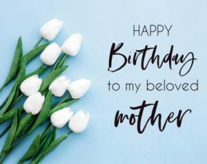 Happy Birthday wishes for Mommy