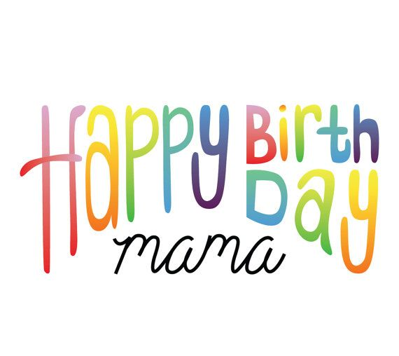 Happy Birthday wishes for mama